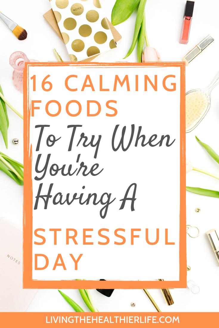 calming foods