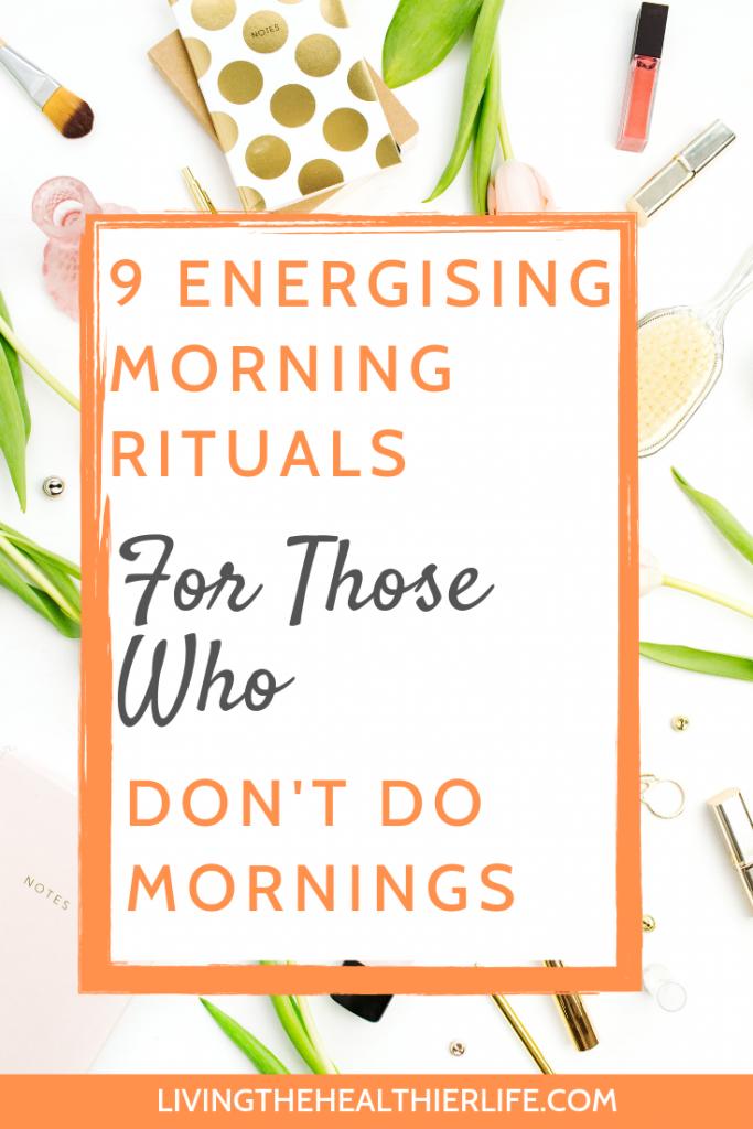 energising morning rituals