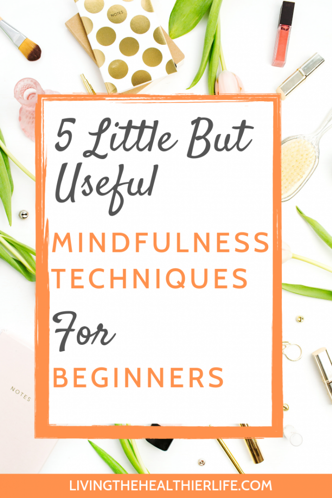useful mindfulness techniques