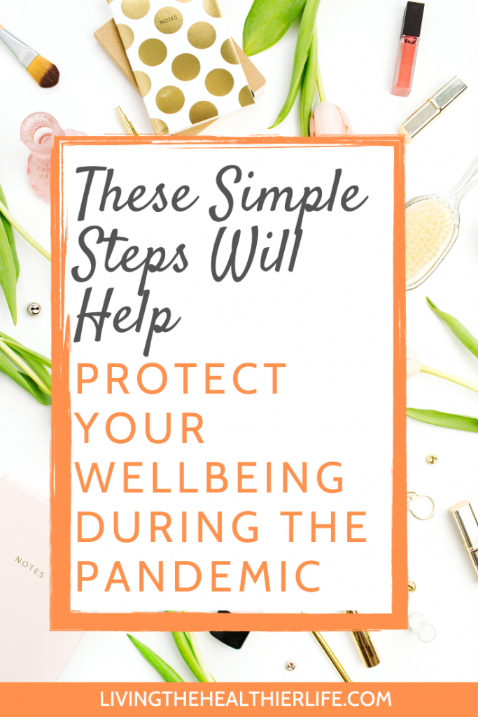 protect wellbeing during pandemic